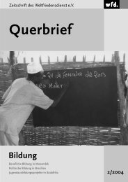 Querbrief Nr. 2/2004 - Bildung - Weltfriedensdienst e.V.