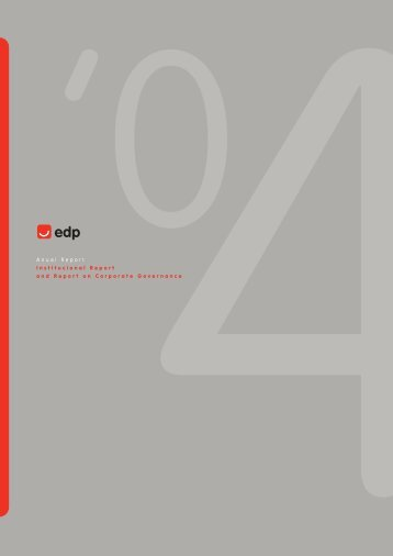 Anual Report Institucional Report and Report on Corporate ... - EDP