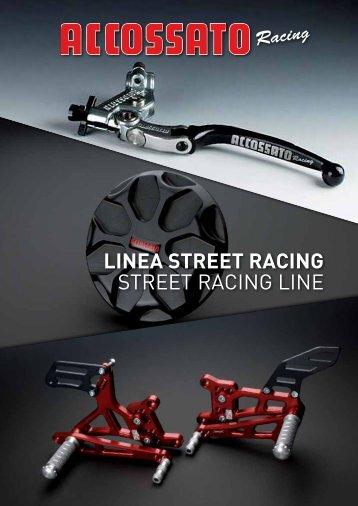 linea STReeT Racing STREET RACING LINE - Accossato