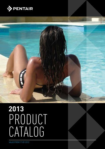 Catalog 2013 - Pentair Pool Europe