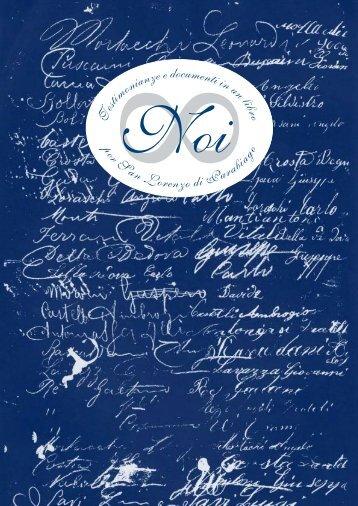 """""""Noi. Testimonianze e documenti in un libro per S. Lorenzo di ..."""