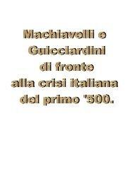 Machiavelli e Guicciardini di fronte alla crisi italiana ... - Homolaicus
