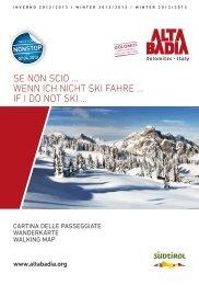 Se non Scio ... Wenn ich nicht Ski fahre ... if i do not Ski ... - Alta Badia