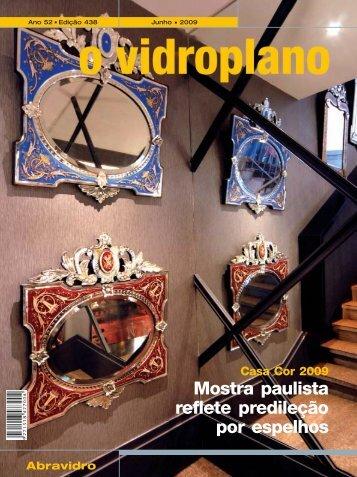 Mostra paulista reflete predileção por espelhos - Abravidro