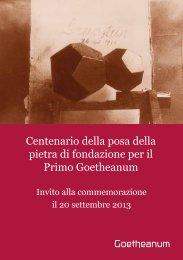 Centenario della posa della pietra di fondazione per ... - Goetheanum
