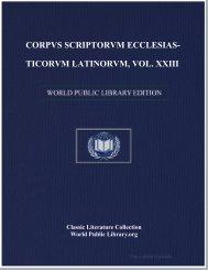 corpvs scriptorvm ecclesiasticorvm latinorvm, vol. xxiii - World eBook ...