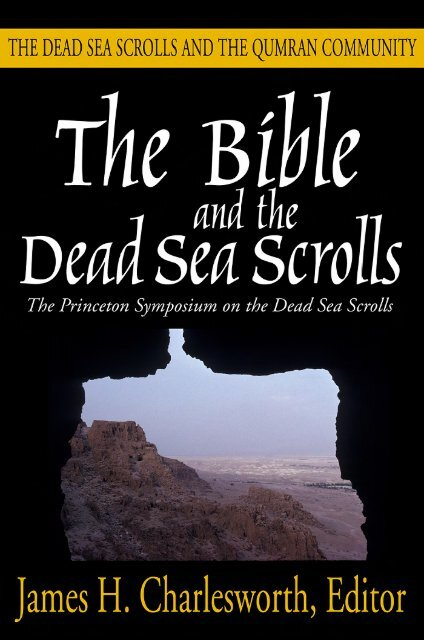 The Bible And The Dead Sea Scrolls The Josephprestonkirk