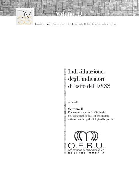 Individuazione degli indicatori di esito del DVSS ... - Regione Umbria