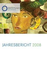 JAHRESBERICHT 2008 - Welthaus Bielefeld