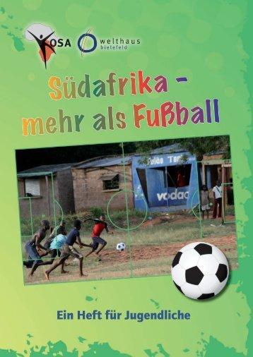 Südafrika - mehr als Fußball - Welthaus Bielefeld