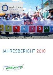 JAHRESBERICHT 2010 - Welthaus Bielefeld