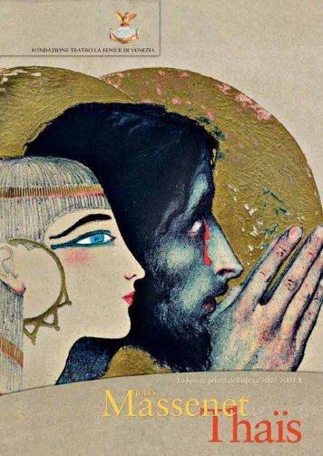 Thaïs Composer: Massenet, Jules Libretto di ... - Teatro La Fenice