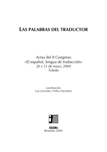 las palabras del traductor - El español, lengua de traducción