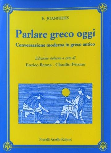 Parlare greco oggi: conversazione moderna in greco antico