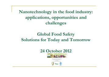 Nanotechnology in the food industry: applications ... - ifsti