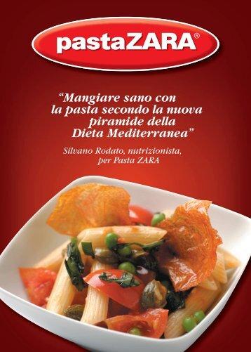 """""""Mangiare sano con la pasta secondo la nuova ... - Pasta Zara S.p.A."""