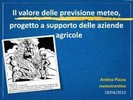 Andrea Piazza - Fisico Meteorologo Meteotrentino - codipra