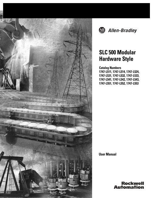 1747-UM011F-EN-P, SLC 500 Modular Hardware Style User Manual on