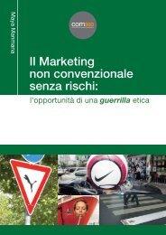 Il marketing non convenzionale senza rischi: l'opportunità ... - com360