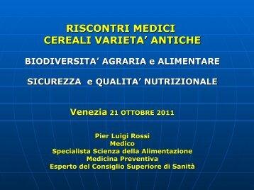 RISCONTRI MEDICI CEREALI VARIETA' ANTICHE - VenezianoGas