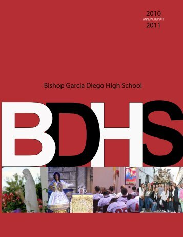 2010 - 2011 Annual Report - Bishop Garcia Diego High School