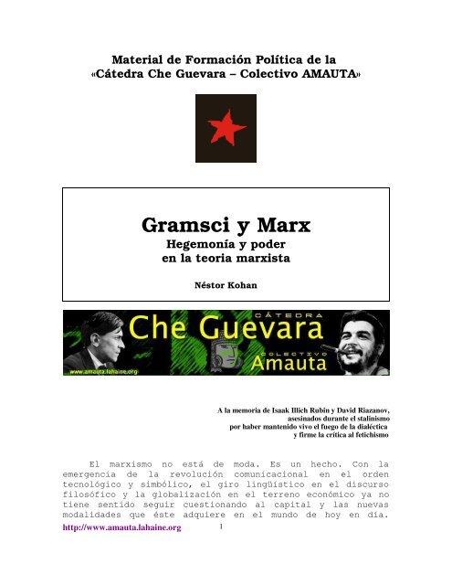 Gramsci Y Marx Hegemonía Y Poder En La Teoría Marxista