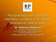 Dott Roberto Massironi – Psicopatologie nelle disabilità - i percorsi