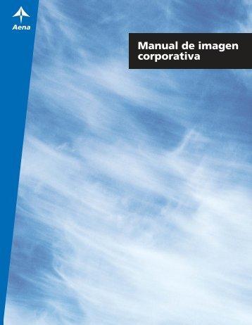 Manual de imagen corporativa (PDF 7,5 Mb.) - Aena.es