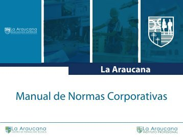 Manual de Normas Corporativas - Instituto Profesional - La Araucana