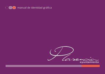 manual de identidad gráfica - Ayuntamiento de Plasencia