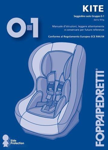 Seggiolino auto Gruppo 0-1 Manuale d'istruzioni, leggere ...