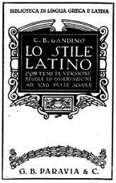 Lo stile latino, mostrato con temi di versione tratti da scrittori italiani ...