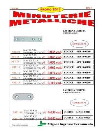 € 0,038 cad. € 0,045 cad. € 0,052 cad. € 0,062 cad. € 0,074 ... - Migoni