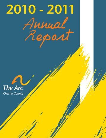 Annual Report 2011 - Arc of Chester County