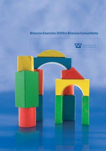 Bilancio Esercizio 2009 e Bilancio Consolidato - Sansedoni Spa