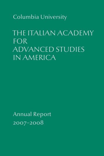 THE ITALIAN ACADEMY FOR ADVANCED STUDIES IN AMERICA