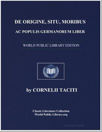de origine, situ, moribus ac populis germanorum liber - World eBook ...
