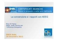 La convenzione e i rapporti con AEEG - Enea