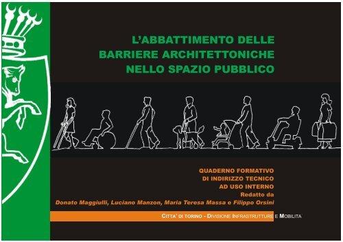 Manuale per l'abbattimento delle barriere ... - Città di Torino