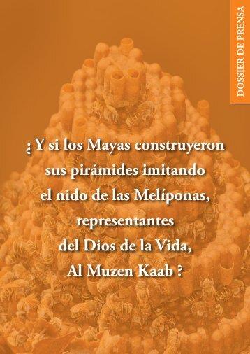 ¿ Y si los Mayas construyeron sus pirámides imitando el ... - Melipona