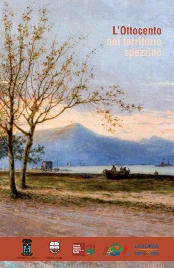 l'ottocento nel territorio spezzino - Cultura in Liguria