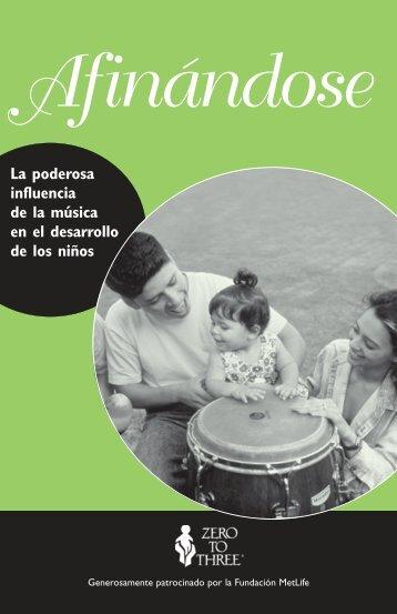 La poderosa influencia de la música en el desarrollo ... - Zero to Three