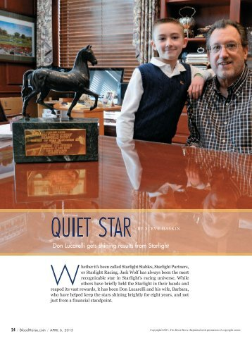 Read the full BloodHorse article by Steve Haskin - Starlight Racing