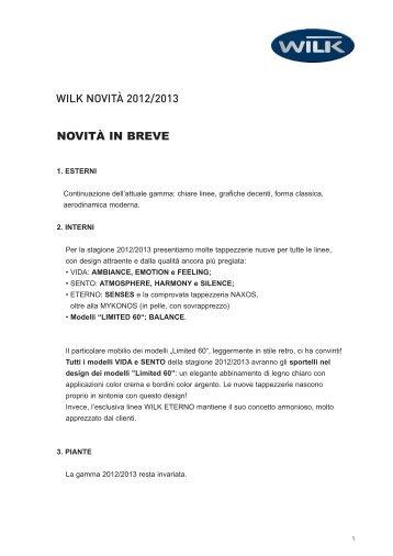 NOVITÀ IN BREVE WILK NOVITÀ 2012/2013