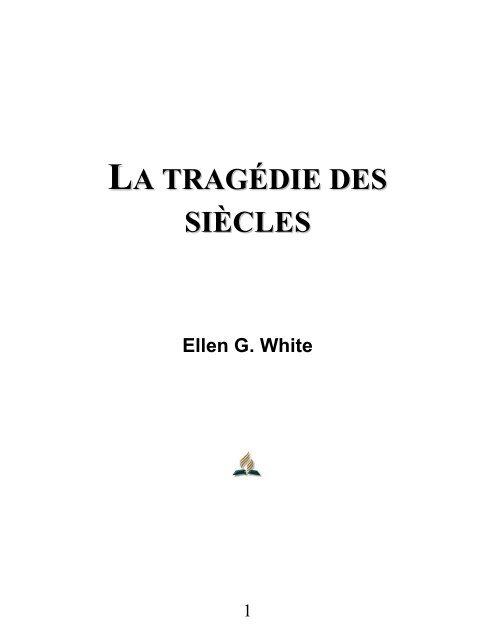 La Tragédie Des Siècles En Pdf Le Site De Richard Lemay