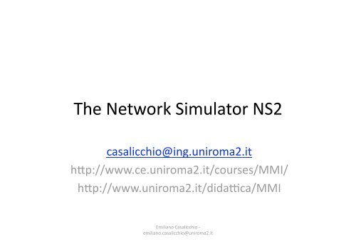 The Network Simulator NS2