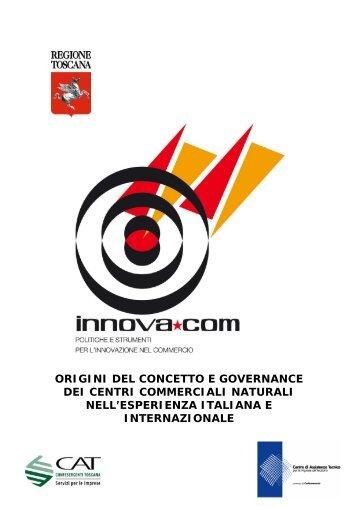 ORIGINI DEL CONCETTO E GOVERNANCE DEI CENTRI COMMERCIALI NATURALI ...