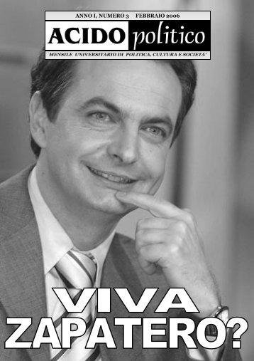 Viva Zapatero? - Acido Politico
