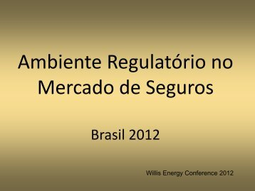 Ambiente Regulatório no Mercado de Seguros - Willis