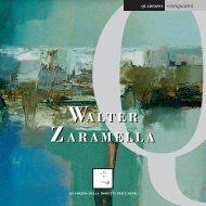 WALTER ZARAMELLA WALTER ZARAMELLA - QuadranteArte